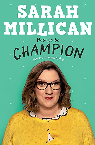How to be Champion: My Autobiography from Trapeze