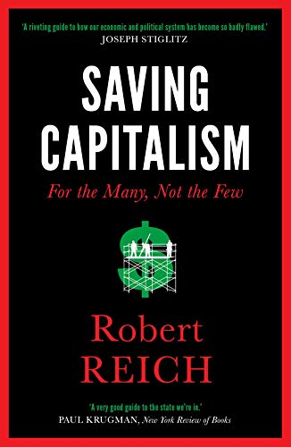 Saving Capitalism: For The Many, Not The Few from Icon Books Ltd