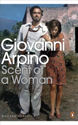 Scent of a Woman (Penguin Modern Classics) from Penguin Classics