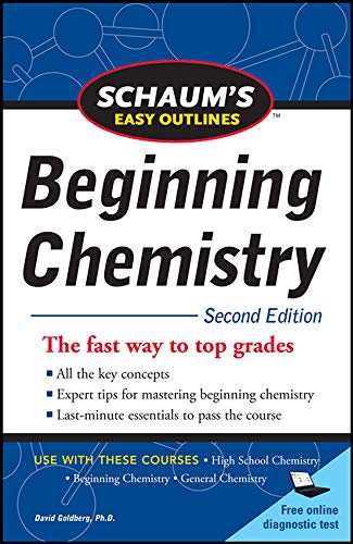 Schaum's Easy Outline of Beginning Chemistry, Second Edition (Schaum's Easy Outlines) from McGraw-Hill Education