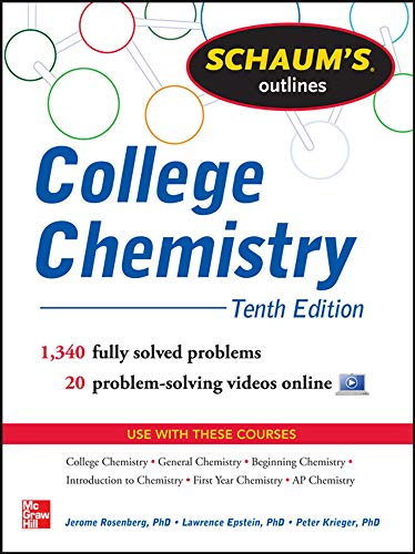 College Chemistry: Tenth Edition (Schaum's Outlines) from McGraw-Hill Education