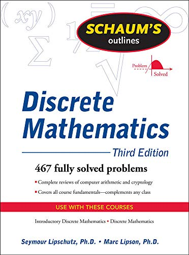 Schaum's Outline of Discrete Mathematics, Revised Third Edition (Schaum's Outlines) from McGraw-Hill Education