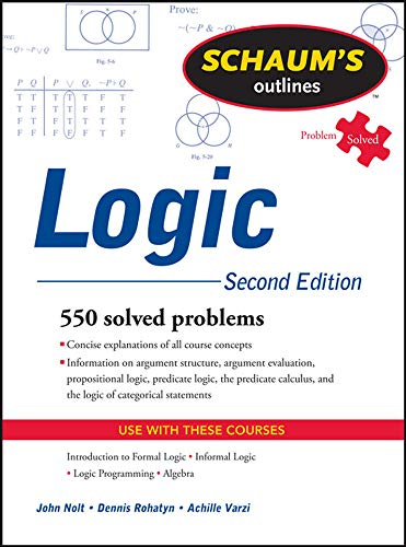 Schaum's Outline of Logic, Second Edition (Schaum's Outlines) from McGraw-Hill Education