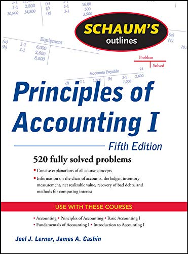 Schaum's Outline of Principles of Accounting I, Fifth Edition (Schaum's Outlines) from McGraw-Hill Education