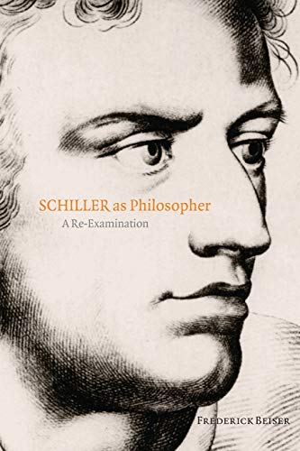 Schiller as Philosopher: A Re-Examination from Oxford University Press, USA