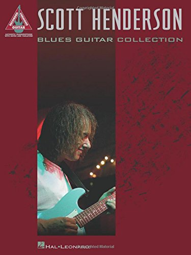 Scott Henderson: Blues Guitar Collection (Guitar Recorded Versions) from Hal Leonard