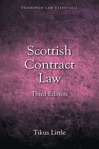 Scottish Contract Law Essentials (Edinburgh Law Essentials): Your Guide to the Rules and Principles of the Law of Contract from a Scots Law Perspective (Scottish Law Essentials) from Edinburgh University Press