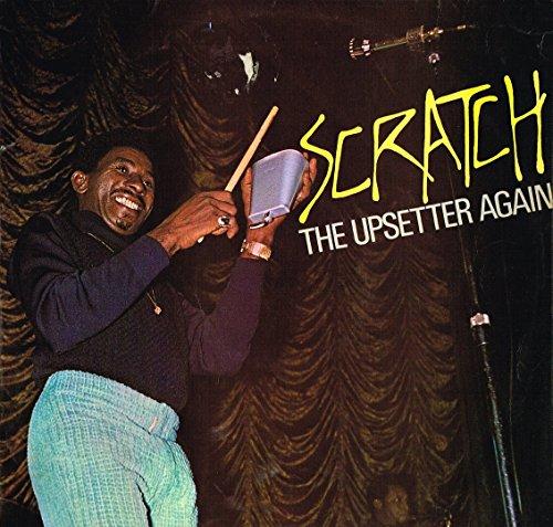 Scratch The Upsetter Again (expanded version)