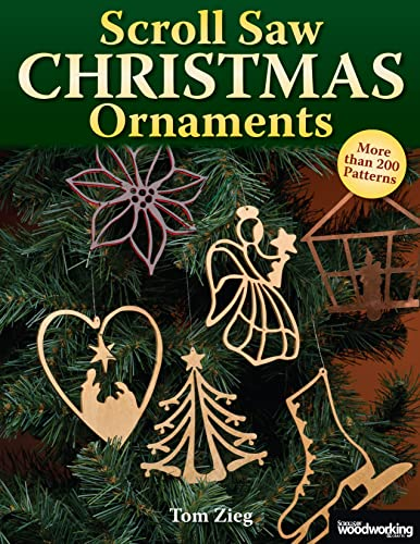 Scroll Saw Christmas Ornaments: Over 200 Patterns (Christmas) from Fox Chapel Publishing