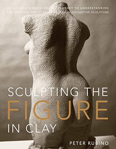 Sculpting the Figure in Clay from Watson-Guptill