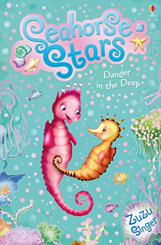Seahorse Stars 4: Danger in the Deep from Usborne Publishing Ltd