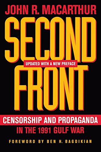 Second Front: Censorship and Propaganda in the 1991 Gulf War from University of California Press