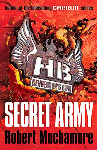 Secret Army: Book 3 (Henderson's Boys) from Hodder Children's Books