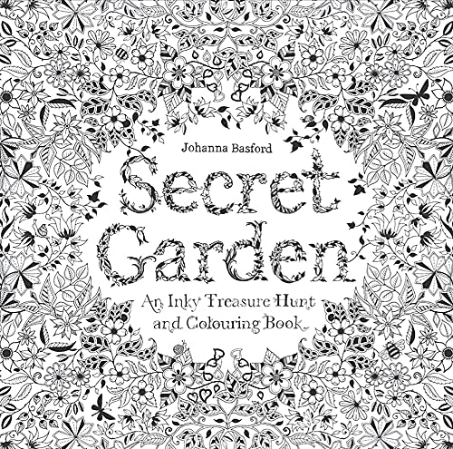 Secret Garden: An Inky Treasure Hunt and Colouring Book: 1 from Laurence