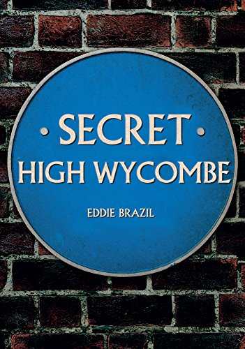 Secret High Wycombe from Amberley Publishing
