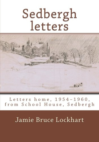 Sedbergh letters from CreateSpace Independent Publishing Platform