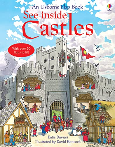 See Inside Castles (Usborne Flap Books): 1 from Usborne Publishing Ltd