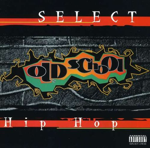 Select Old School Hip Hop
