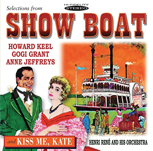 Selections From Show Boat / Kiss Me Kate