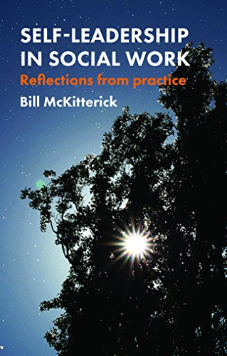 Self-leadership in social work: Reflections from Practice from Policy Press