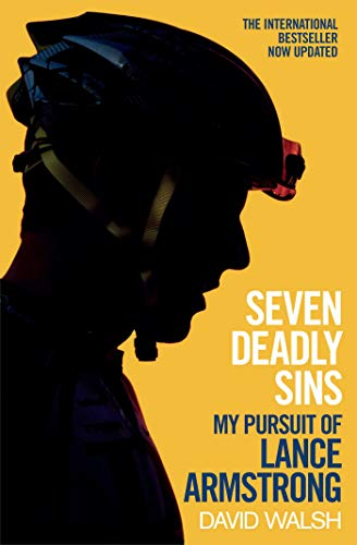 Seven Deadly Sins: My Pursuit of Lance Armstrong from Simon & Schuster UK