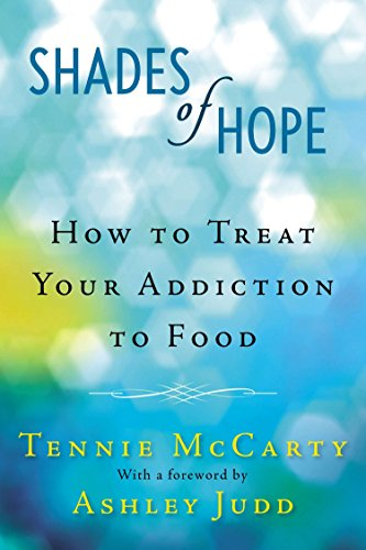 Shades Of Hope: How to Treat Your Addiction to Food from Berkley Books