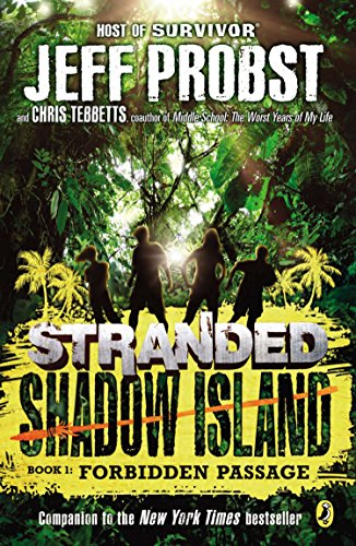 Shadow Island: Forbidden Passage: 4 (Stranded) from Puffin Books