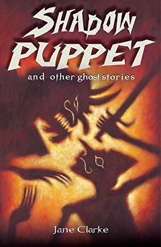 Shadow Puppet and Other Ghost Stories (White Wolves: Comparing Fiction Genres) from A & C Black Publishers Ltd