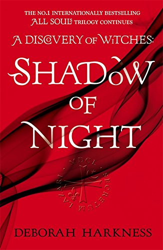 Shadow of Night: (All Souls 2) (All Souls Trilogy 2) from Headline Publishing Group