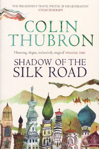 Shadow of the Silk Road from Vintage Publishing