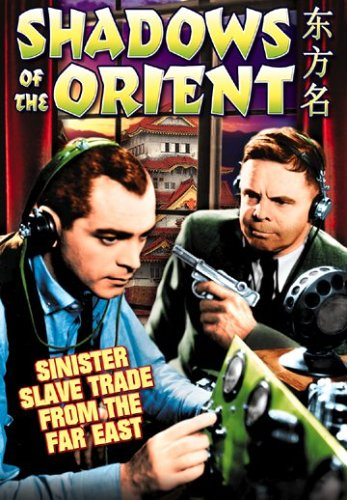 Shadows of The Orient (DVD) (1937) (All Regions) (NTSC) (US Import) from Alpha Video