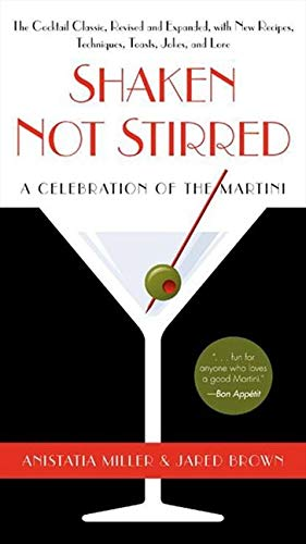 Shaken Not Stirred: A Celebration of the Martini from Avon Books