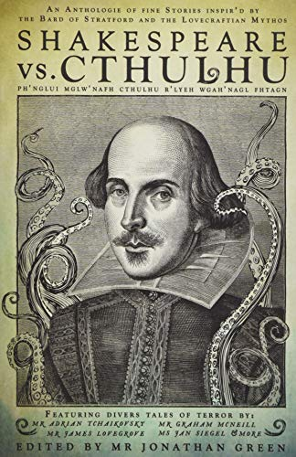Shakespeare Vs. Cthulhu (Snowbooks Anthologies) from Snowbooks