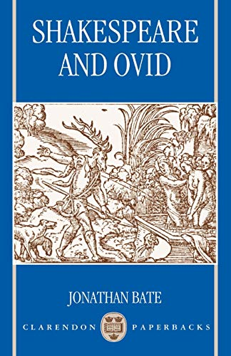 Shakespeare and Ovid (Clarendon Paperbacks) from Oxford University Press, USA