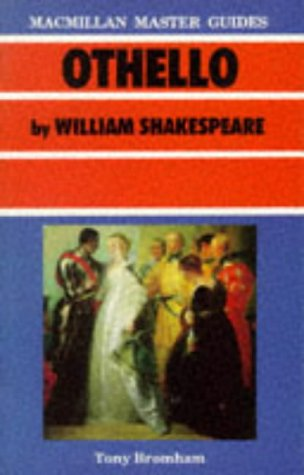 Shakespeare: Othello (Palgrave Master Guides) from Palgrave