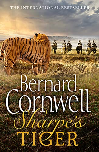 Sharpe's Tiger: The Siege of Seringapatam, 1799 (The Sharpe Series, Book 1) from HarperCollins Publishers
