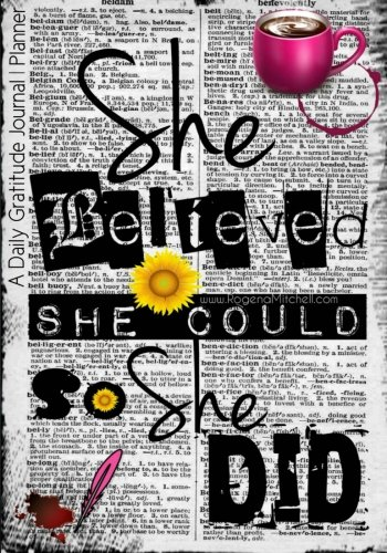 She Believed She Could So She Did - A Daily Gratitude Journal | Planner from Ingramcontent