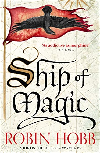 Ship of Magic: Book 1 (The Liveship Traders) from HarperCollins Publishers