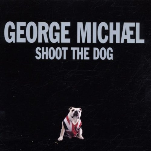 Shoot the Dog from Polydor