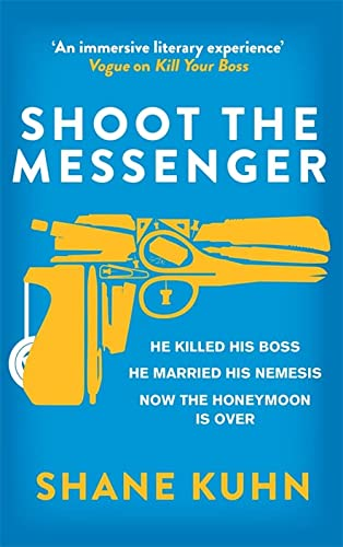 Shoot the Messenger (A John Lago Thriller) from Sphere