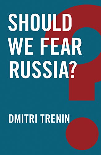 Should We Fear Russia? (Global Futures) from Polity Press
