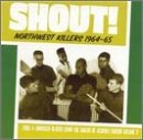 Shout! Northwest Killers 1964-1965 [VINYL]