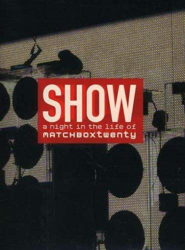 Show - A Night in the Life of Matchbox Twenty (Explicit Version) [DVD] [Import] from MOVIE