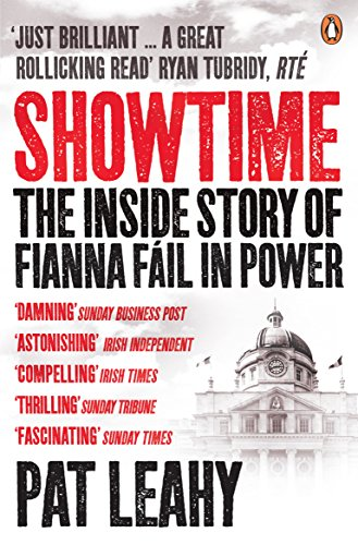Showtime: The Inside Story of Fianna Fáil in Power from Penguin