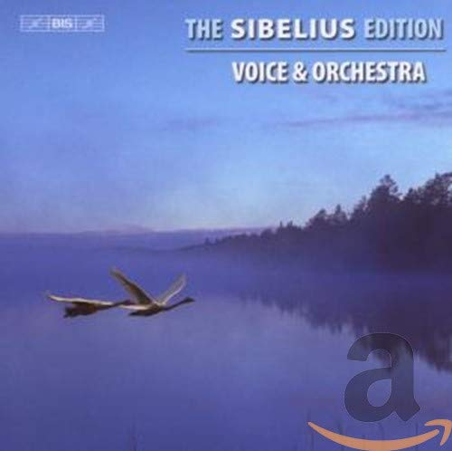 Sibelius, J.: Sibelius Edition, Vol.  3 - Voice and Orchestra from BIS