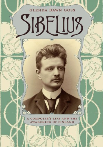 Sibelius: A Composer's Life and the Awakening of Finland from University of Chicago Press