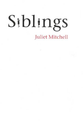 Siblings: Sex and Violence from Polity Press