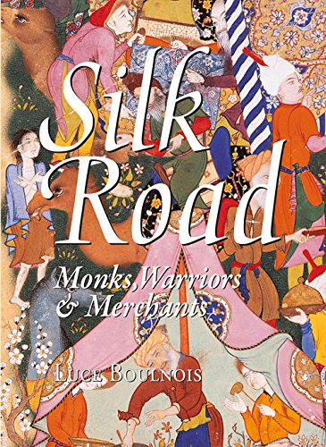 Silk Road: Monks, Warriors & Merchants (Odyssey Illustrated Guides) from Airphoto International Ltd.