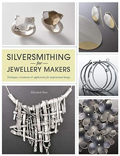 Silversmithing for Jewellery Makers from Search Press