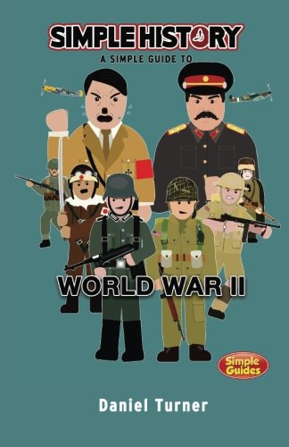 Simple History: World War II (Europe) from CreateSpace Independent Publishing Platform